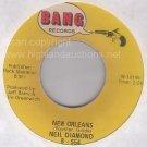 NM BANG 45 rpm NEIL DIAMOND ~ New Orleans ~ Hanky Panky