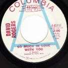 PROMO 45 COLUMBIA 4-45111 DAVID ROGERS So Much In Love