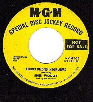 PROMO MGM K14165 SHEB WOOLEY ~ One Of Them Roarin Songs