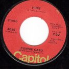 CAPITOL 4035 45 CONNIE CATO ~ Hurt ~ He'll Be Lovin Her