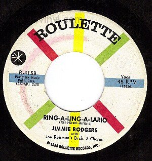ROULETTE 4158 45 JIMMIE RODGERS Ring-A Ling-A Lario