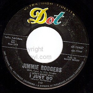 DOT 16467 45 JIMMIE RODGERS I Just Do ~ Load 'Em Up