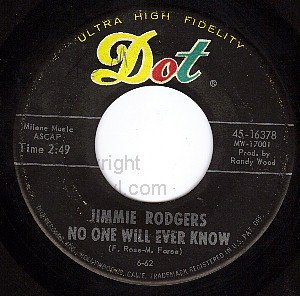 DOT 16378 JIMMIE RODGERS No One Will Ever Know/Because