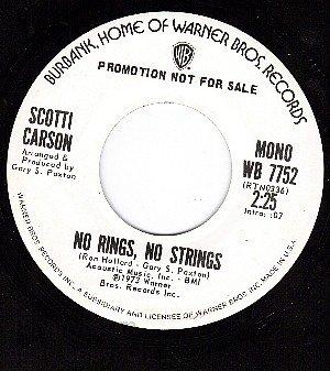 NM 45 PROMO WB 7752 SCOTTI CARSON No Rings No Strings