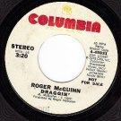 PROMO 45 rpm COLUMBIA 4-45931 ROGER McGUINN ~ Draggin