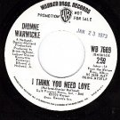 PROMO WB 7669 DIONNE WARWICK I Think You Need Love/Dont