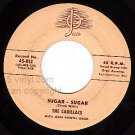 JOSIE 812 45 CADILLACS Sugar Sugar ~ That Gal Named Lou
