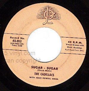 JOSIE 812 45 CADILLACS Sugar Sugar ~ That Gal Named Lou