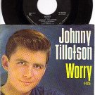 MGM K-13255 45+ PS JOHNNY TILLOTSON Worry/Suff'rin From