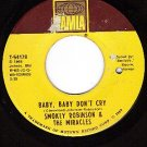 TAMLA 54178 SMOKEY ROBINSON/MIRACLES Baby,Baby Dont Cry