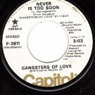 PROMO CAPITOL P-3811 GANGSTERS OF LOVE ~ Never Too Soon