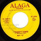 ALAGA 1007 ROY C. I Wasn't There ~ Those Days Are Gone