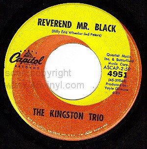 CAPITOL 45 4951 THE KINGSTON TRIO Reverend Mr Black
