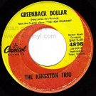CAPITOL 45 4898 THE KINGSTON TRIO Greenback Dollar