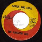 CAPITOL 45 4740 THE KINGSTON TRIO Scotch And Soda/Jane