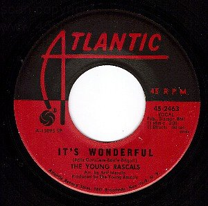 ATLANTIC 45 2463 THE YOUNG RASCALS It's Wonderful/Of
