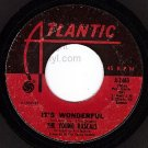 ATLANTIC 45 2463 THE YOUNG RASCALS It's Wonderful ~ Of