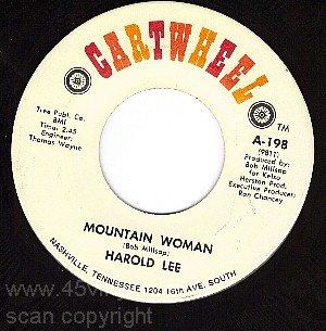 NM 45 CARTWHEEL HAROLD LEE A-198 Mountain Woman/Goodbye