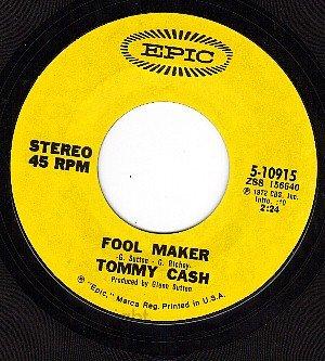 EPIC 5-10915 45 TOMMY CASH ~ Fool Maker ~ Listen