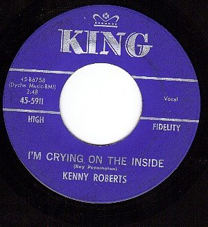 KING 5911 KENNY ROBERTS Im Crying On The Inside/Maggie