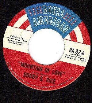 NM 45 ROYAL AMERICAN 32 BOBBY G. RICE Mountain Of Love