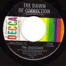 DECCA 31844 THE SPOKESMEN Dawn Of Correction ~ For You