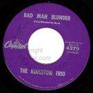 NM CAPITOL 45 4379 THE KINGSTON TRIO Bad Man Blunder