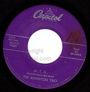 M CAPITOL F4221 THE KINGSTON TRIO M.T.A./All My Sorrows