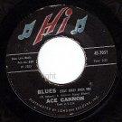 HI 2051 45 ACE CANNON ~ Blues ~ Blues In My Heart