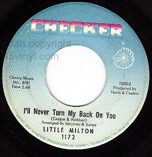 CHECKER 1172 45 LITTLE MILTON Never Turn My Back On You