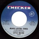 CHECKER 1149 LITTLE MILTON Man Loves Two/Believe In Me