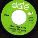 DATE 1549 PEACHES & HERB Close Your Eyes ~ I Will Watch