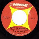 PARKWAY 882 DOVELLS Betty In Bermudas/Dance The Froog