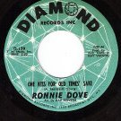 DIAMOND 179 45 RONNIE DOVE One Kiss For Old Times Sake