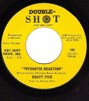 PROMO 45 DOUBLE SHOT 104 COUNT FIVE Psychotic Reaction