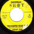 DOUBLE SHOT 104 COUNT FIVE Psychotic Reaction ~ They're