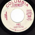 PROMO Mono/Stereo COLUMBIA 4-45529 LYNN ANDERSON Cry