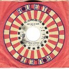 PROMO 45 ROULETTE 7087 ALIVE N KICKIN Just Let It Come