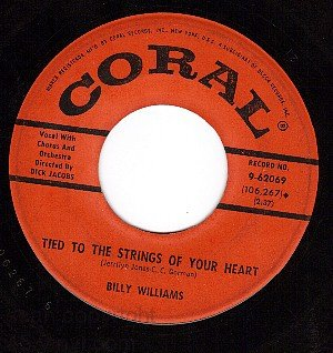 CORAL 9-62069 BILLY WILLIAMS Strings Of Your Heart/Nola