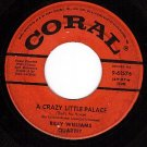 CORAL 9-61576 BILLY WILLIAMS A Crazy Little Palace/Baby