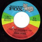 SILVER FOX 5 WILLIE HOBBS Yes My Goodness/Game Of Love