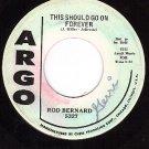ARGO 5327 PROMO ROD BERNARD ~ This Should Go On Forever