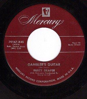 MERCURY 70167 45 RUSTY DRAPER Gamblers Guitar/Free Home