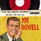 SMASH 1799 PS + 45 JOE DOWELL Little Red Rented Rowboat