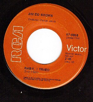 RCA 9858 JIM ED BROWN Baby I Tried/City Cries At Night