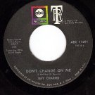 ABC 11291 RAY CHARLES Dont Change On Me/Sweet Memories