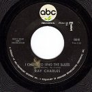 ABC 10840 45 RAY CHARLES ~ I Chose To Sing The Blues
