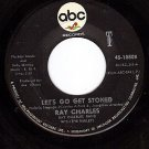 ABC 10808 45 RAY CHARLES Lets Go Get Stoned ~ The Train