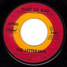 CAPITOL 2482 THE LETTERMEN Hurt So Bad/Catch The Wind