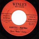"NM WINLEY 267 45 DAVE ""Baby"" CORTEZ ~ Scotty Part 1 & 2"